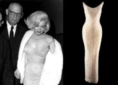 "Marilyn Monroe's ""Happy Birthday Mr. President"" Dress – $1.26 million  Worn by Marilyn Monroe on May 19, 1962, when she sang her sexy version of ""Happy Birthday"" to John F. Kennedy, the jewel-encrusted dress was sold at auction in 1999. With a price tag of over $1 million and an iconic story behind it (Monroe had to be sewn into the dress and didn't wear any underwear), it's certainly one of the most famous of the world's most expensive dresses."