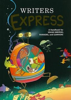 """"""" Writers Express: A Handbook for Young Writers, Thinkers, and Learners"""" by Dave Kemper, Patrick Sebranek"""