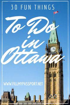 30 Fun Things to do in Ottawa