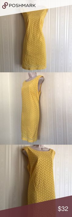 LOFT happy yellow eyelet dress NEVER WORN Happy yellow and super cute and feminine.  Classic eyelet patterned, 100% cotton including lining.  Never worn, but has been washed.  Don't miss! LOFT Dresses