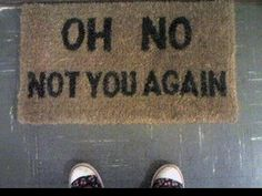 "Honest ""welcome"" mat"