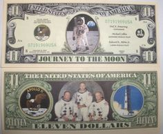 Set of 10 Bills-Apollo 11 Commemorative 11 Dollar Bill by Novelties Wholesale. $4.99. ###############################################################################################################################################################################################################################################################