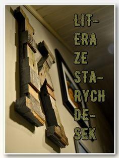 Drewniana litera ze starych desek Blog, Diy, Full Bed Loft, Bricolage, Blogging, Do It Yourself, Homemade, Diys, Crafting