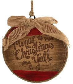 Very pretty cowboy country western ornament with Merry Christmas Ya'll burnt onto it. Warm country coloring and larger size plus it is lightweight which makes it perfect for any decorating need. - mak