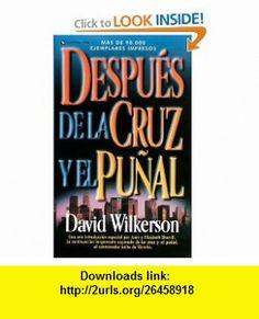Despu�s de la Cruz y el Pu�al. (0639390705372) David Wilkerson , ISBN-10: 0829705376  , ISBN-13: 978-0829705379 ,  , tutorials , pdf , ebook , torrent , downloads , rapidshare , filesonic , hotfile , megaupload , fileserve