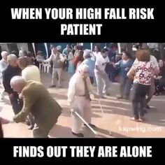 When your high fall risk patient When your high fall risk patientYou can find Nurse humor and more on our website.When your high fall risk patient When your high fall risk patient Funny Video Memes, Funny Relatable Memes, Funny Jokes, Funny Videos, Hilarious, Nurse Jokes, Nursing Memes, New Nurse Humor, Nursing School Humor