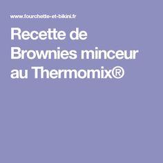 Recette de Brownies minceur au Thermomix®
