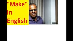 Use Of Make In English ! English Grammar By An Indian Teacher!