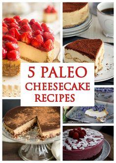 5 Paleo Cheesecake Recipes #paleo #paleorecipes #glutenfree www.paleozonerecipes.com