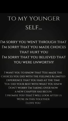 The words you may say to your younger self. The words you may say to your younger self. Wisdom Quotes, True Quotes, Motivational Quotes, Inspirational Quotes, Fact Quotes, Deep Quotes, Quotes Quotes, Daily Quotes, I'm Sorry Quotes