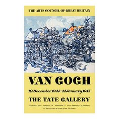 Reproduction exhibition poster from the 1947 Van Gogh exhibition produced to celebrate The EY Exhibition: Van Gogh and Britain. Available to buy from Tate Shop. Van Gogh Exhibition, Exhibition Poster, Vintage Posters, Vintage Art, Art Posters, Tate Gallery, Tate Britain, Impressionist Artists, Forest Stewardship Council