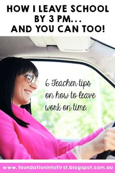 How I leave work at 3 pm and you can as well! Are you tried of seeing teachers leaving when the school bell goes, yet you still have a huge pile of marking to do? This teacher blog post gives you 6 tips you can start using today so you can leave on time tomorrow! #teacherblog #foundationintofirst #techteacherpto3 #teachers