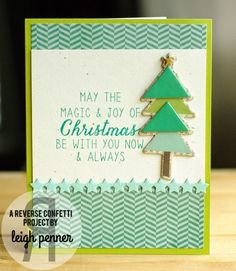 Card by Leigh Penner. Reverse Confetti stamp set: Seasonal Sentiments. Confetti Cuts: Oh My Stars and Tag Me, Too. Christmas card.