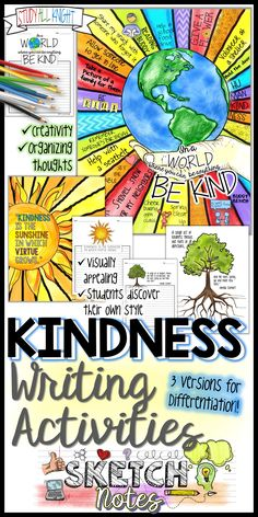 KINDNESS WRITING ACTIVITY, QUOTES, STUDENT CHOICES, SKETCHNOTES, TEACHER INSTRUCTIONS: Kindness quotes. Writing paper to match with each theme. Teacher philosophy, background, how to use activity step-by-step Includes ELA and CharacterCounts.org Standards. Sudent Choices -Hands holding the Earth -Tree with deep roots -Beaming sun. Color and gray scale. (FREE!)