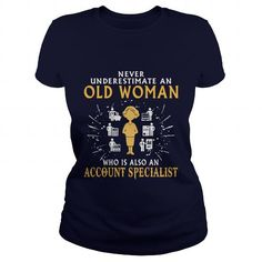 Account Specialist old woman T-Shirts, Hoodies (22.99$ ==► Order Here!)