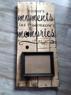Moments Pallet Sign by GreenerHomeDecor on Etsy