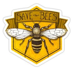 'Save the Bees' Sticker by Elise Hillbrand Tumblr Stickers, Cool Stickers, Printable Stickers, Laptop Stickers, Honey Packaging, Bee Art, Save The Bees, Bees Knees, Bee Keeping