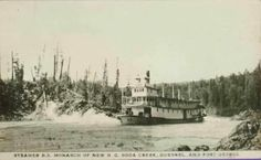 """Monarch of New B. Soda Creek, Quesnel and Fort George"""" History Facts, British Columbia, Terrace, Boats, Archive, Events, River, People, Outdoor"""