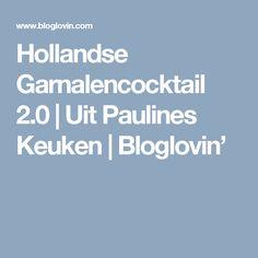Hollandse Garnalencocktail 2.0   Uit Paulines Keuken   Bloglovin'