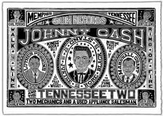 JOHNNY CASH and the Tennessee Two Handprinted by ChurchofType