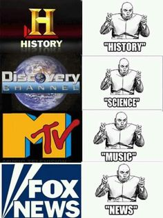 (Although just putting it out there--the show Vikings on History Channel is bad-ass! But that's pretty much the only exception I can think of. Evil Doctor, Dr Evil, Mtv Music, Uber Humor, Funny Memes, Hilarious, Funny Quotes, It's Funny, Funny Cartoons