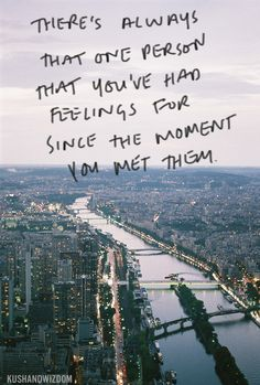 There's always that one person that you've had feelings for since the day you met them.