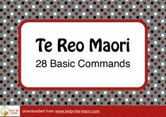 28 basic commands and greetings for New Zealand classrooms. Print large as colourful posters or small as flash cards.