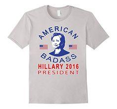 Hillary Clinton Badass Tshirt, http://www.amazon.com/dp/B01CJEITPM/ref=cm_sw_r_pi_awdm_i2L3wbNNJK1WZ