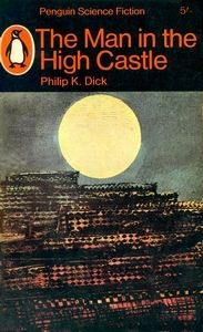 The Man in the High Castle by Philip K. Dick (cover from The Petrified City (La ville pétrifiée, 1933) by Max Ernst)