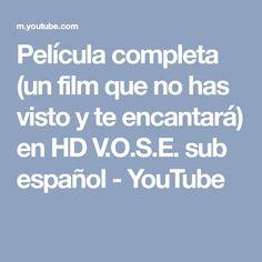 Película completa (un film que no has visto y te encantará) en HD V.O.S.E. sub español - YouTube