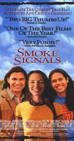 Directed by Chris Eyre.  With Adam Beach, Evan Adams, Irene Bedard, Gary Farmer. Young Indian man Thomas is a nerd in his reservation, wearing oversize glasses and telling everyone stories no-one wants to hear. His parents died in a fire in 1976, and Thomas was saved by Arnold. Arnold soon left his family (and his tough son Victor), and Victor hasn't seen his father for 10 years. When Victor hears Arnold has died, Thomas offers him funding for the trip to get Arnold's remains...