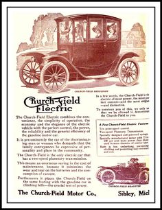 The Church-Field was an electric car manufactured in Sibley, Michigan, by the Church-Field Motor Company from 1912-1913. The Church-Field had an underslung chassis, and used a two-speed transmission