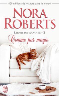 Nora ROBERTS // L'hôtel des souvenirs T2 // Comme par magie