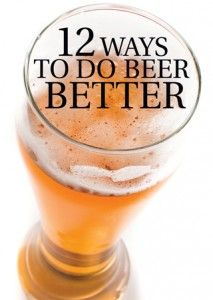 Some interesting notions from Draft Magazine. Homebrew, craft beer, beer apps, beer education, beer knowledge. Better Living Through Beer http://www.pinterest.com/wineinajug/better-living-through-beer/