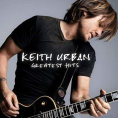Keith Urban Greatest Hits: 19 Kids Vinyl Born in New Zealand and raised in Australia, Keith Urban is one of country music's biggest superstars and most Keith Urban, Country Singers, Country Music, Romantic Country Songs, Making Memories Of Us, Dan & Shay, Country Hits, Boys Are Stupid, First Dance Songs