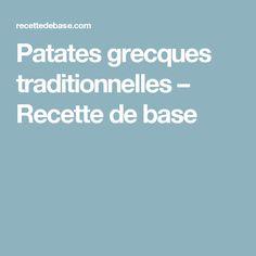 Patates grecques traditionnelles – Recette de base