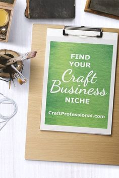 What is a business niche, and how can you develop a niche for your craft business? http://www.craftprofessional.com/finding-a-market-niche.html