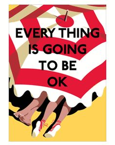Every Thing Is Going To Be Ok Magnet