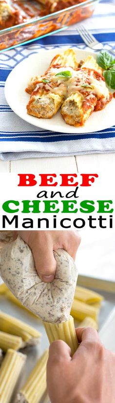 Easy beef and cheese manicotti recipe the whole family will ask for again and again!