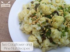 Two Cauliflower and Pine-Nut Recipes