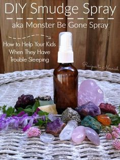 DIY Smudge Spray aka Monster Be Gone Spray + How to Help Your Kids When They Have Trouble Sleeping   Recipes to Nourish