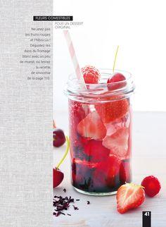 """Eau rubis fruits rouges et hibiscus """"Eaux detox & Infusions Santé"""" Styliste / Auteur : Géraldine Olivo Photographe : Myriam Gauthier-Moreau"""
