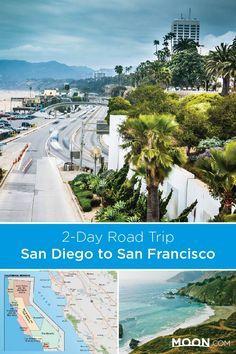 California: 2-Day Road Trip: San Diego to San Francisco