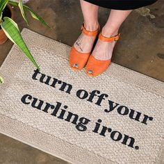 Safety first! (And humor, a very close second.) Bring it home with a reminder-printed mat from Etsy seller BeThereInFive. Walk Out The Door, Safety First, Turn Off, Curling Iron, Great Gifts, The Originals, My Style, Prints, Apartment Porch