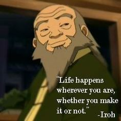 12 Thought-Provoking Quotes of Wisdom From Uncle Iroh That'll Send You on a Ponderous Journey