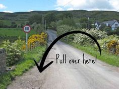 Keep your eye out for pull offs on the side of the road to let locals pass you. You will probably get a friendly wave from the driver, thanking you for allowing them by. Even if you have to pull over every 15 minutes, it will be worth it. Nothing is better than enjoying the beautiful scenery of Ireland at a pace you are comfortable with.