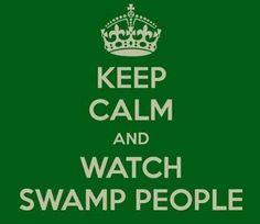 Swamp People!!!