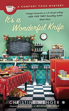 February 2. It's a Wonderful Knife: A Comfort Food Mystery by Christine Wenger http://www.amazon.com/dp/0451474090/ref=cm_sw_r_pi_dp_wDNNvb1XGDHGY