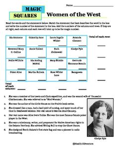 """This fun game teaches students about famous 'women of the west"""" from history. Students read sentences, match names and sentence numbers from a table and use math skills to find the magic number.Find over 330 learning activities at the Health EDventure store."""