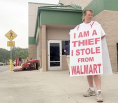 Judge Sentences Walmart Thief To Wear This Sign In Front of The Store